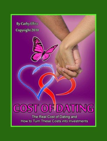 Cost of Dating:  The Real Cost and How to Turn Those Costs into Investments